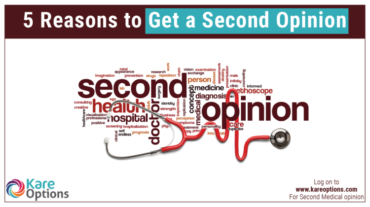 Reason to get second medical opinion