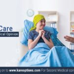 Cancer Care and Second Medical Opinion