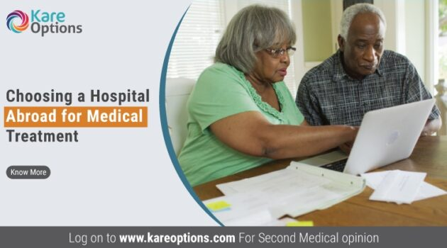 Consider Before Choosing a Hospital Abroad for Medical Treatment