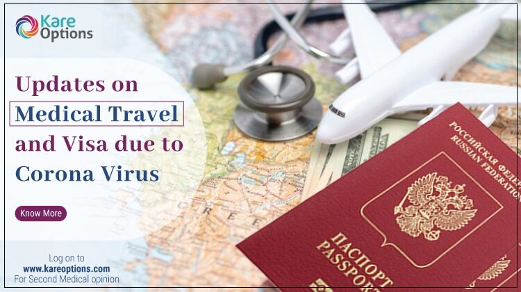 Know About Medical Travel and Visa Updates During COVID-19